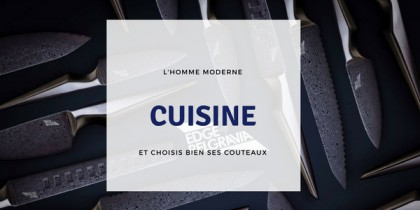 De bons couteaux de cuisine pour une bonne cuisine