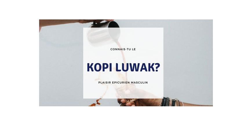 Café Kopi Luwak - A la découverte des cafés du monde