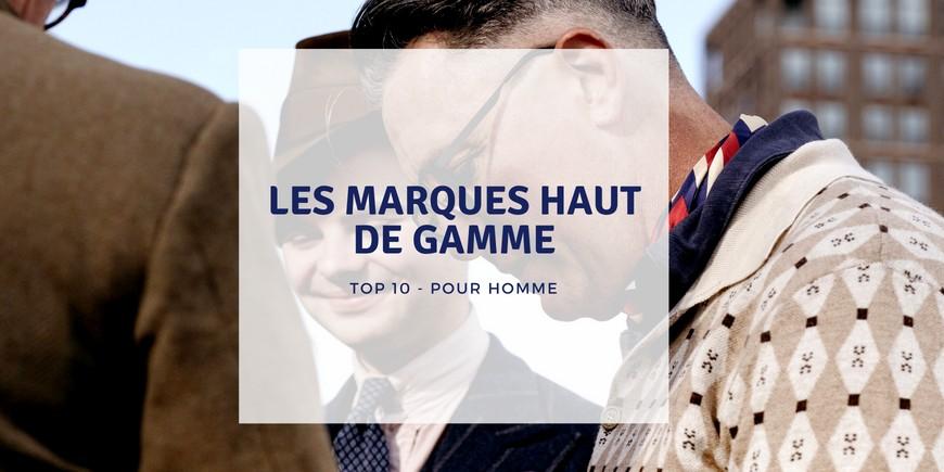 TOP 10 des marques mode haut de gamme pour homme